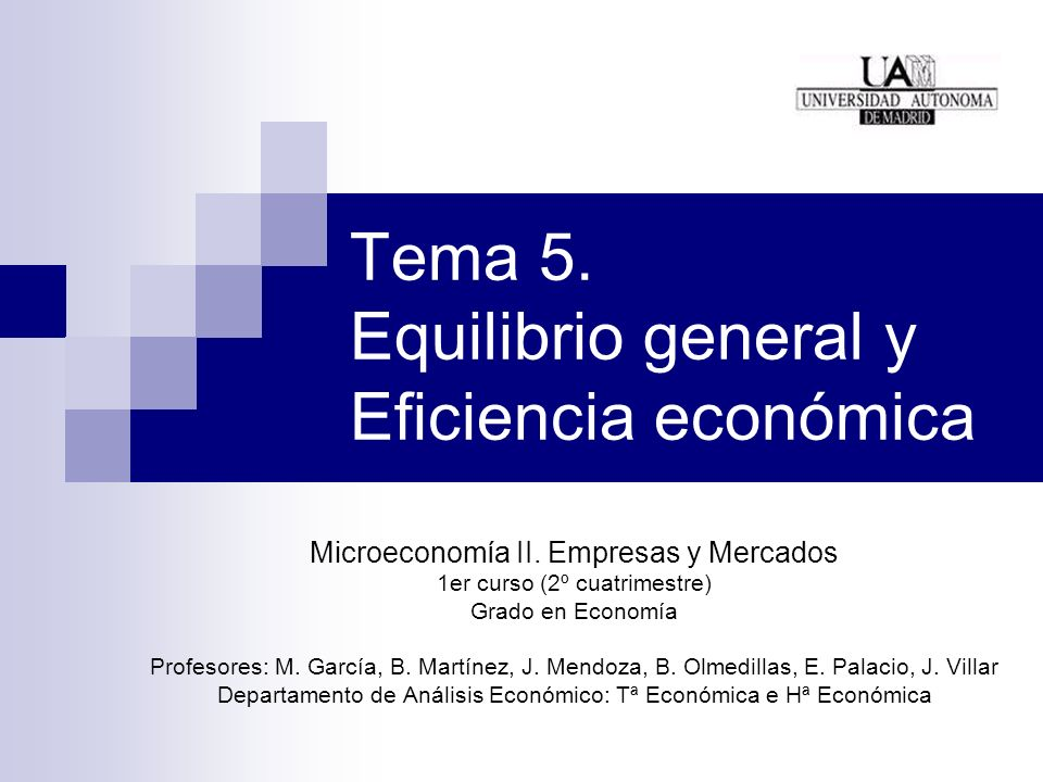 Tema 5. Equilibrio general y Eficiencia económica