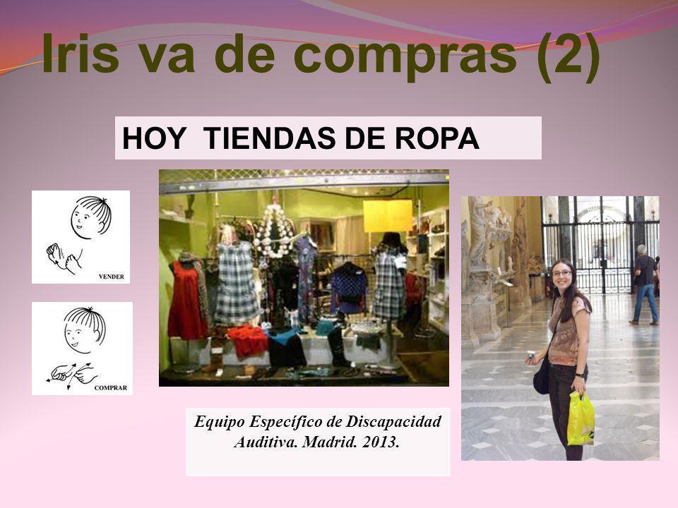 Equipo Específico de Discapacidad Auditiva. Madrid. 2013.