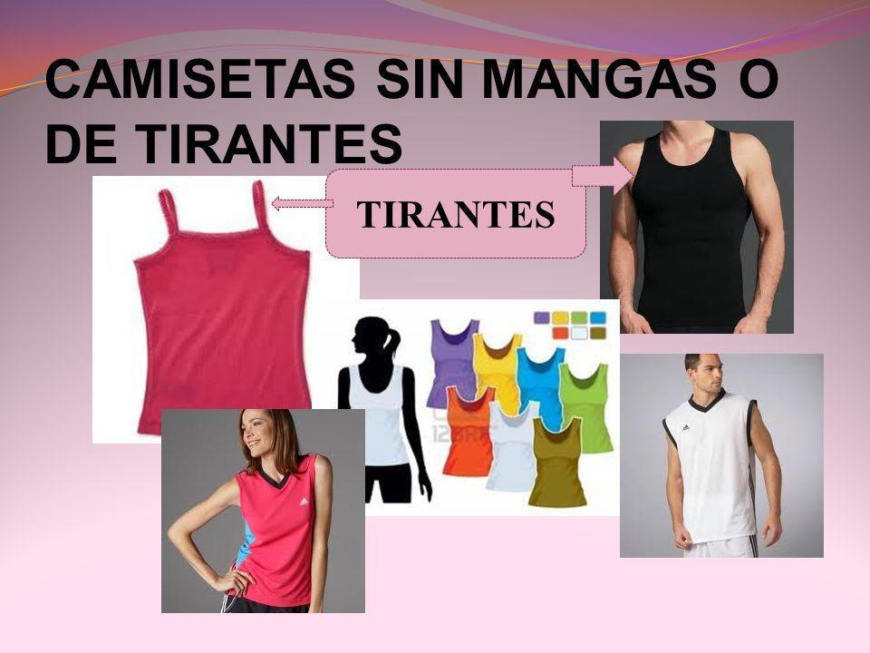 CAMISETAS SIN MANGAS O DE TIRANTES
