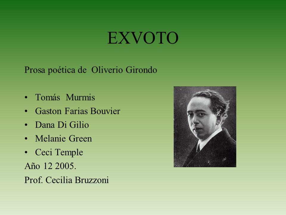 EXVOTO Prosa poética de Oliverio Girondo Tomás Murmis