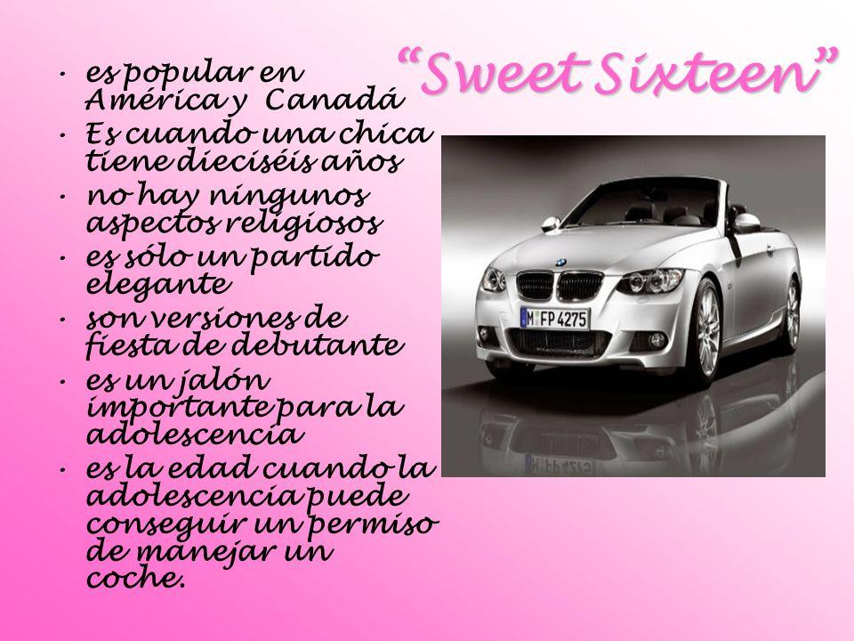 Sweet Sixteen es popular en América y Canadá