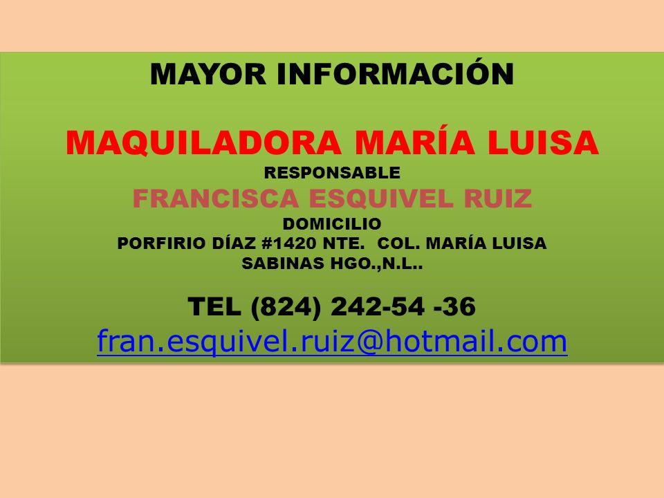 MAQUILADORA MARÍA LUISA
