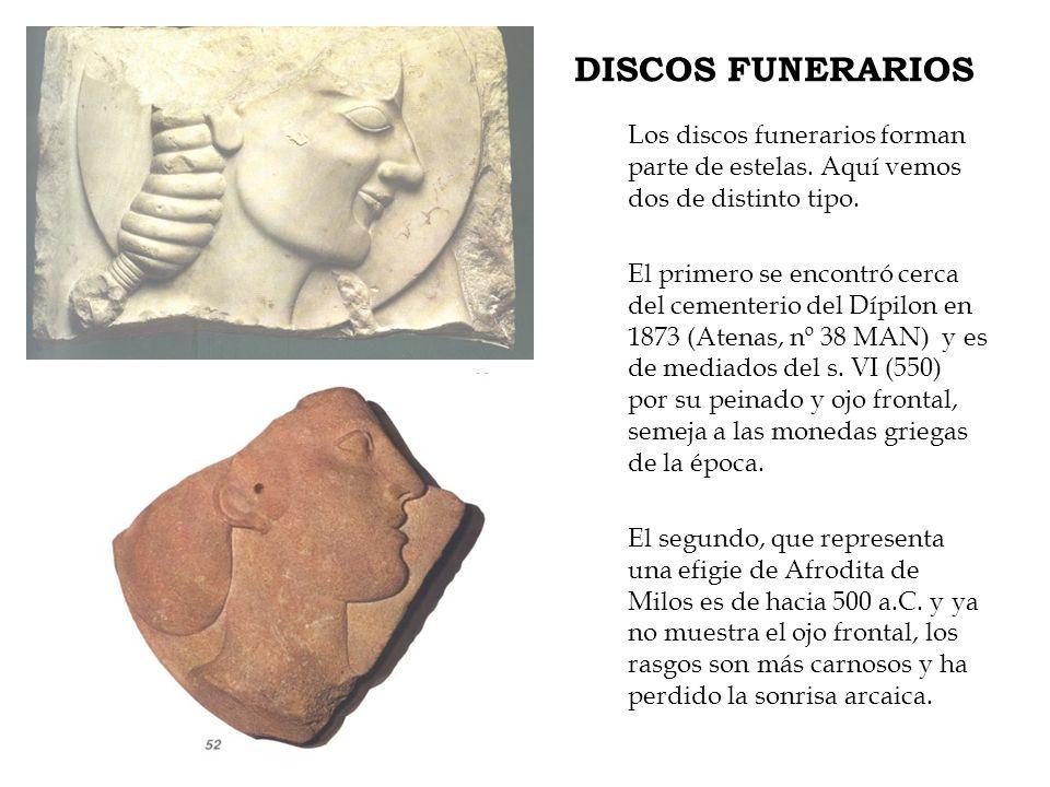 DISCOS FUNERARIOS Los discos funerarios forman parte de estelas. Aquí vemos dos de distinto tipo.