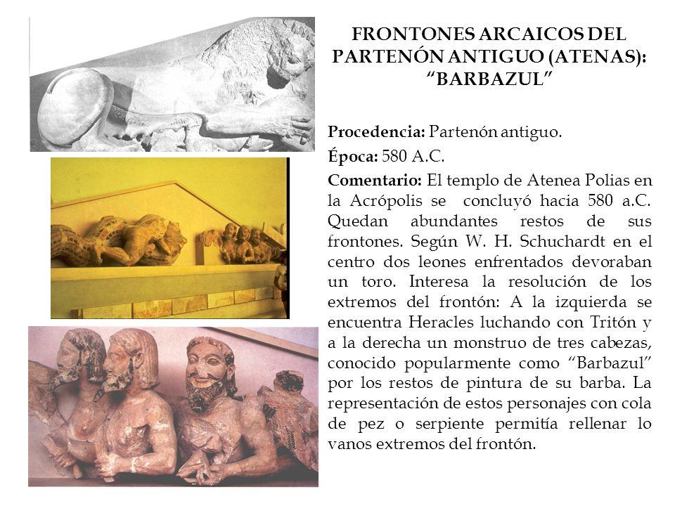 FRONTONES ARCAICOS DEL PARTENÓN ANTIGUO (ATENAS): BARBAZUL