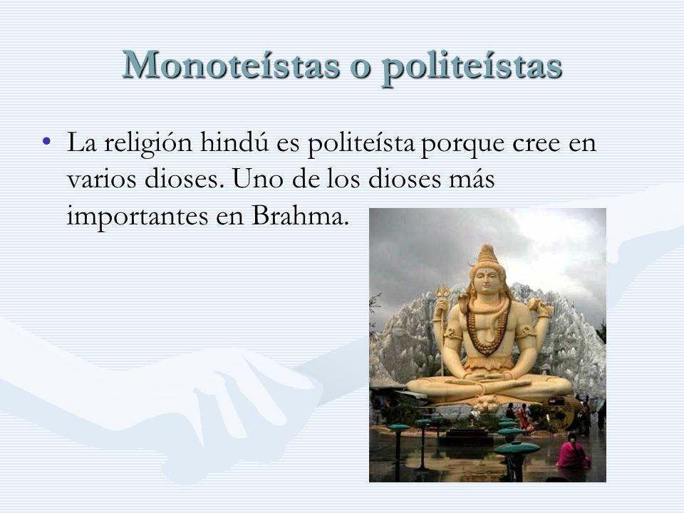 Monoteístas o politeístas