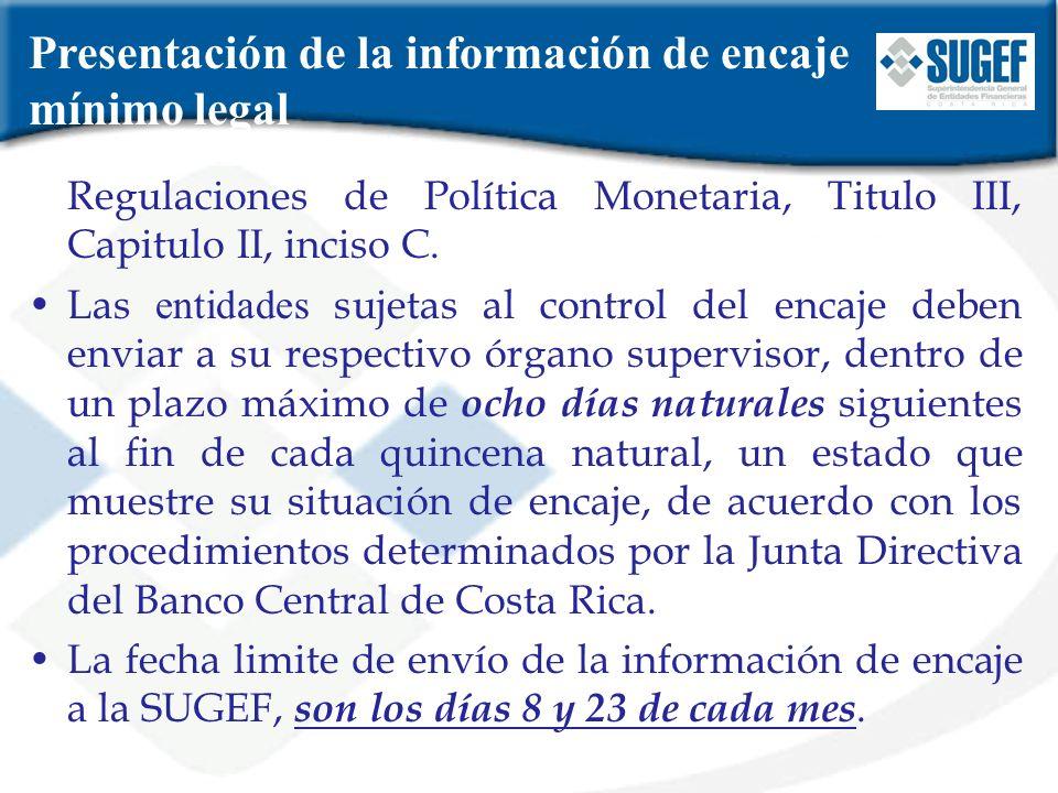 Presentación de la información de encaje mínimo legal