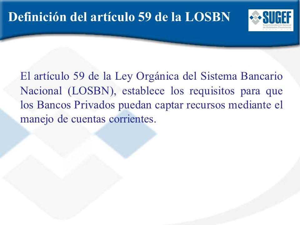 Definición del artículo 59 de la LOSBN