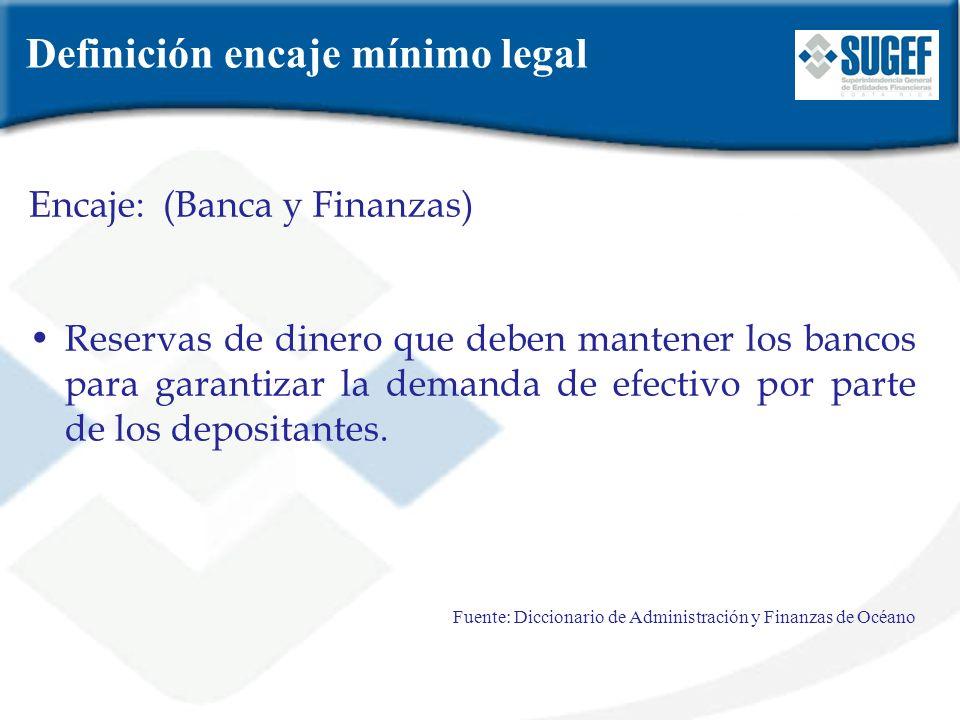 Definición encaje mínimo legal