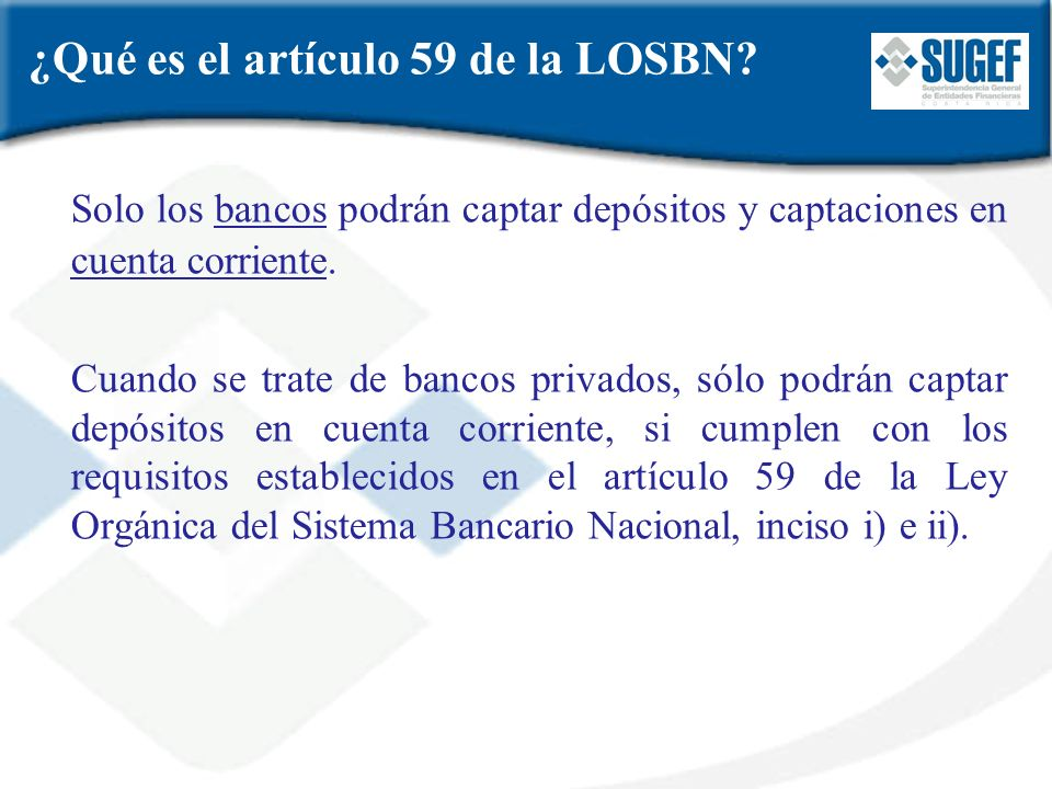 ¿Qué es el artículo 59 de la LOSBN