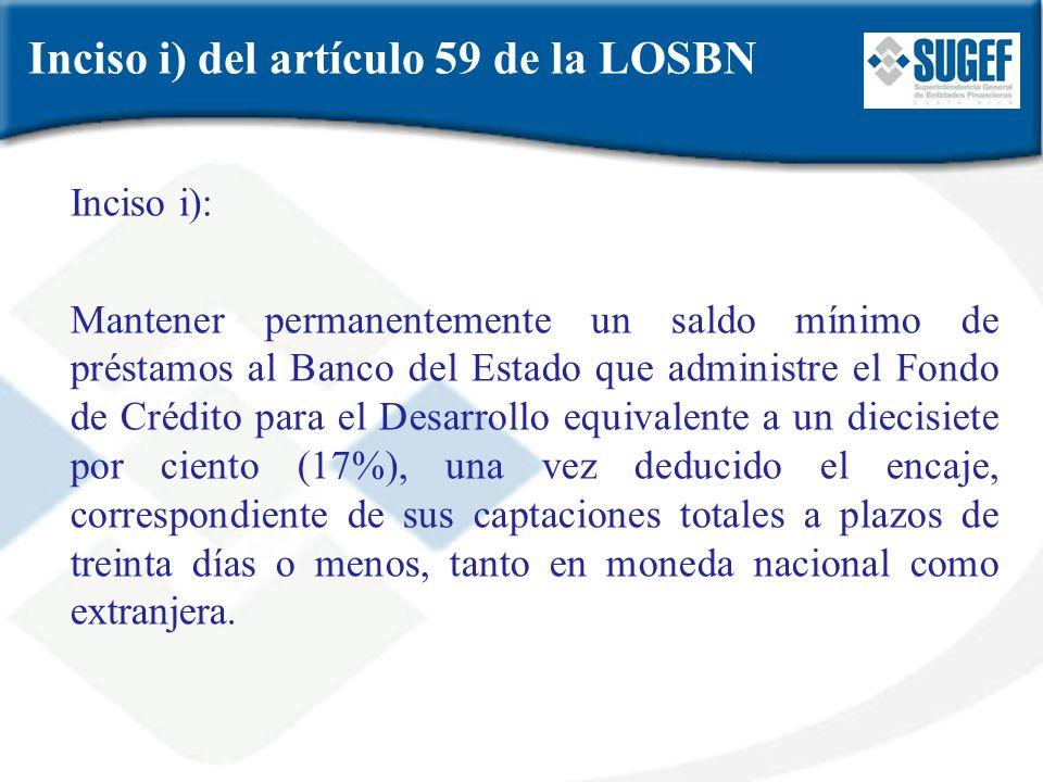 Inciso i) del artículo 59 de la LOSBN