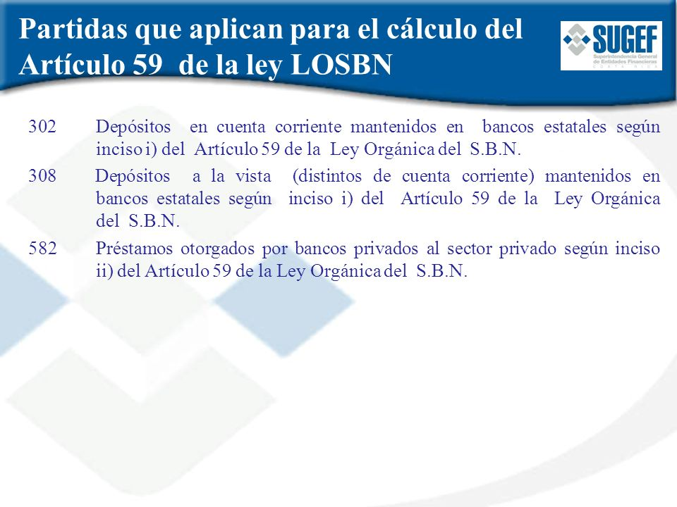 Partidas que aplican para el cálculo del Artículo 59 de la ley LOSBN