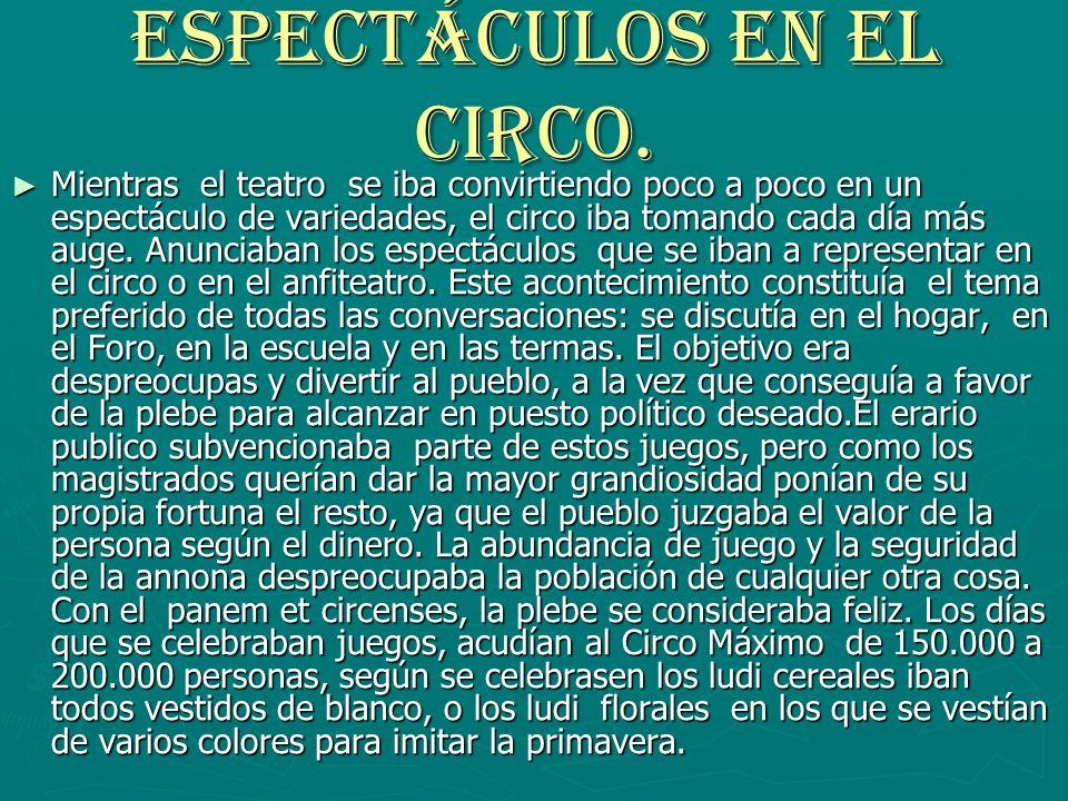 Espectáculos en el circo.