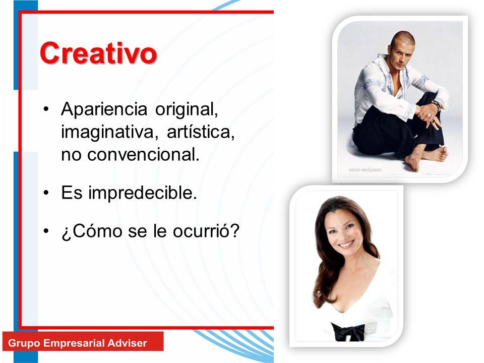 Creativo Apariencia original, imaginativa, artística, no convencional.