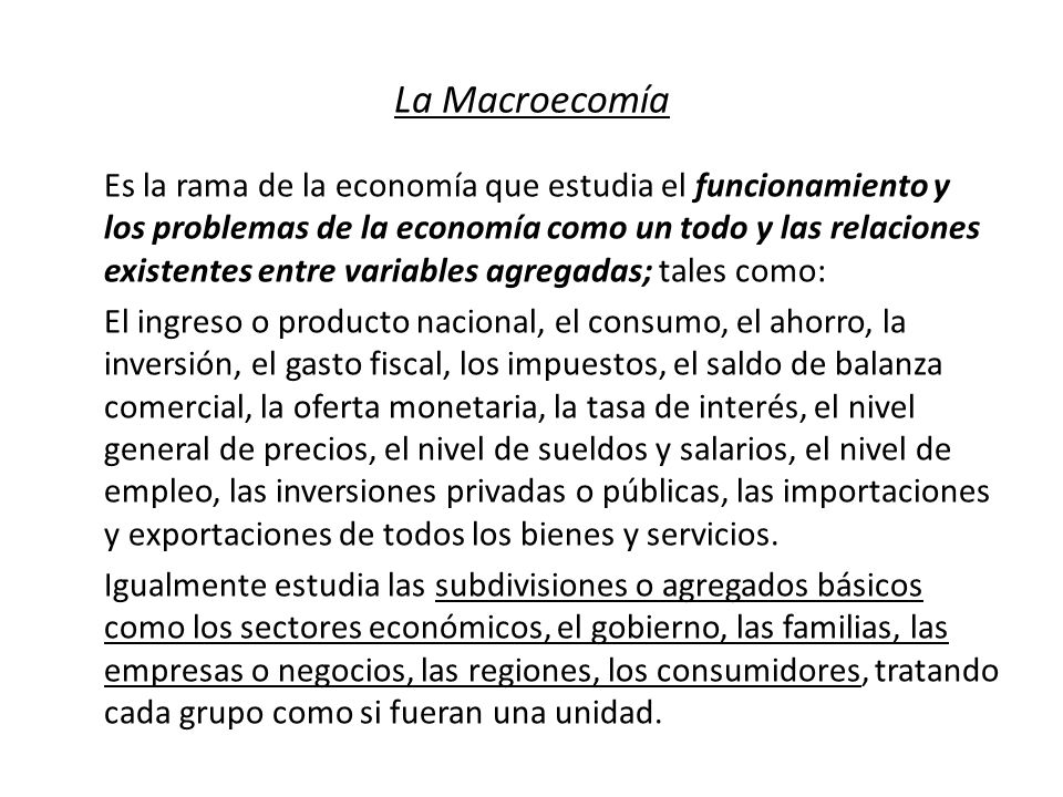 La Macroecomía