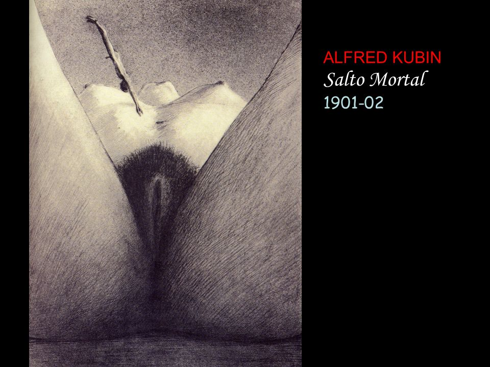 ALFRED KUBIN Salto Mortal 1901-02