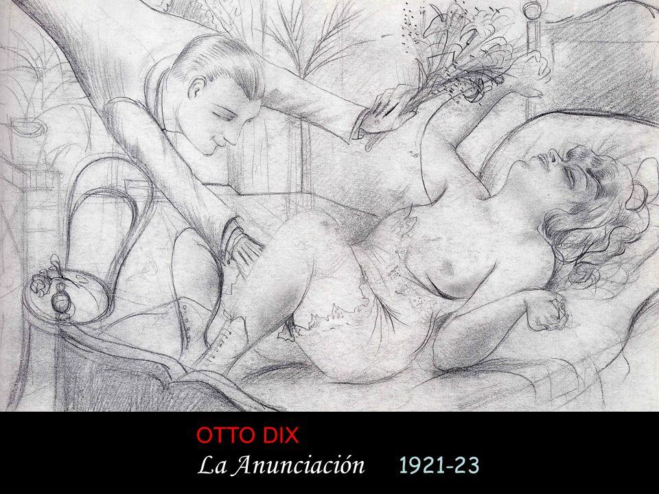 OTTO DIX La Anunciación 1921-23
