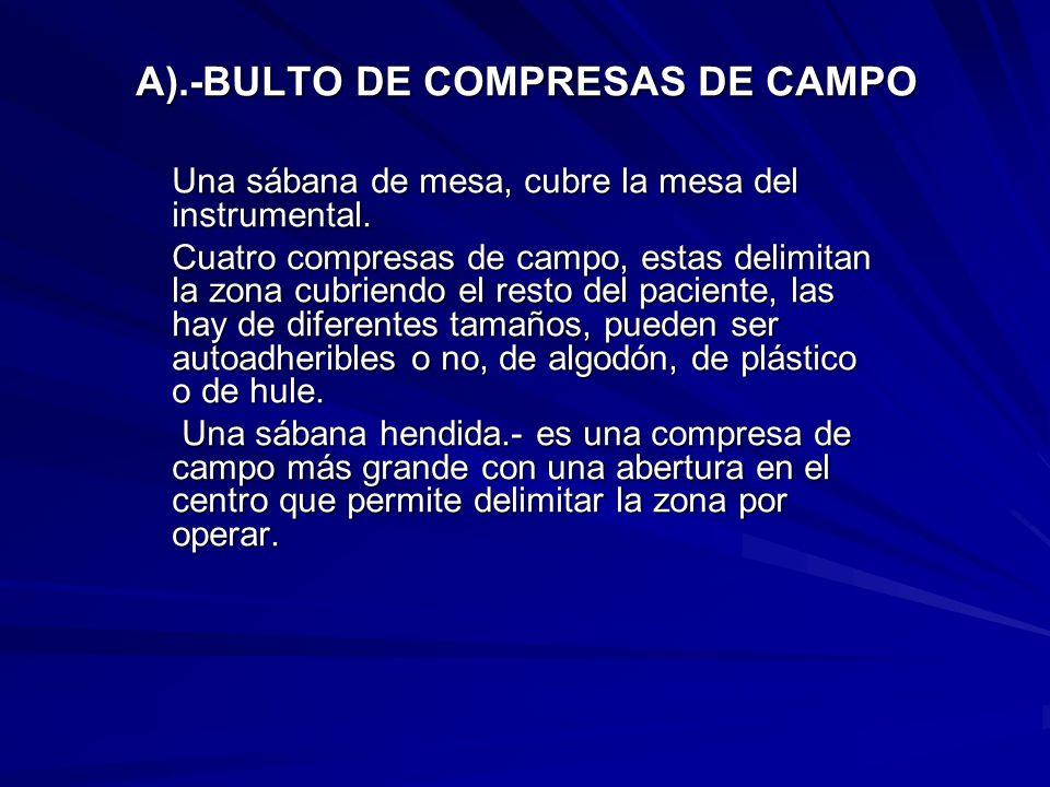 A).-BULTO DE COMPRESAS DE CAMPO