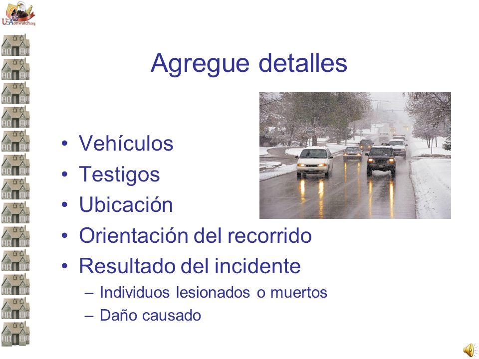 Agregue detalles Vehículos Testigos Ubicación