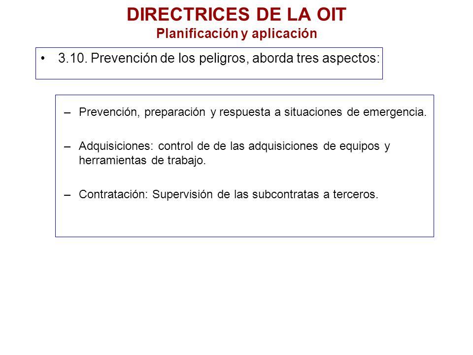 DIRECTRICES DE LA OIT Planificación y aplicación