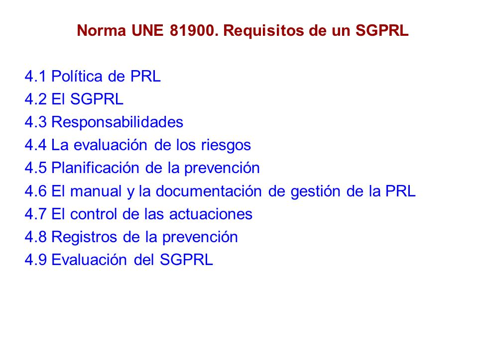 Norma UNE 81900. Requisitos de un SGPRL