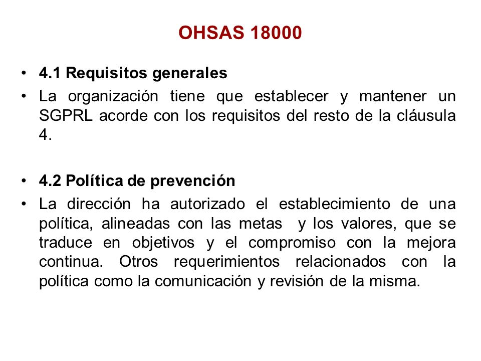 OHSAS 18000 4.1 Requisitos generales