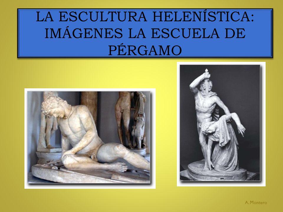 LA ESCULTURA HELENÍSTICA: IMÁGENES LA ESCUELA DE PÉRGAMO