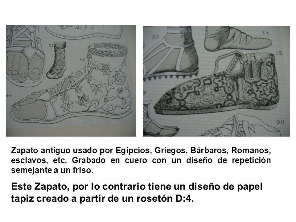 Zapato antiguo usado por Egipcios, Griegos, Bárbaros, Romanos, esclavos, etc. Grabado en cuero con un diseño de repetición semejante a un friso.