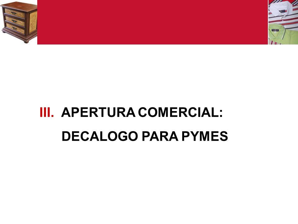 APERTURA COMERCIAL: DECALOGO PARA PYMES