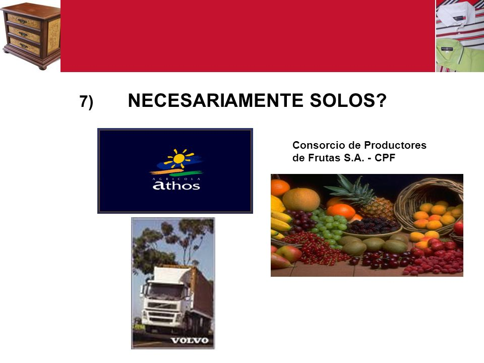 NECESARIAMENTE SOLOS Consorcio de Productores de Frutas S.A. - CPF