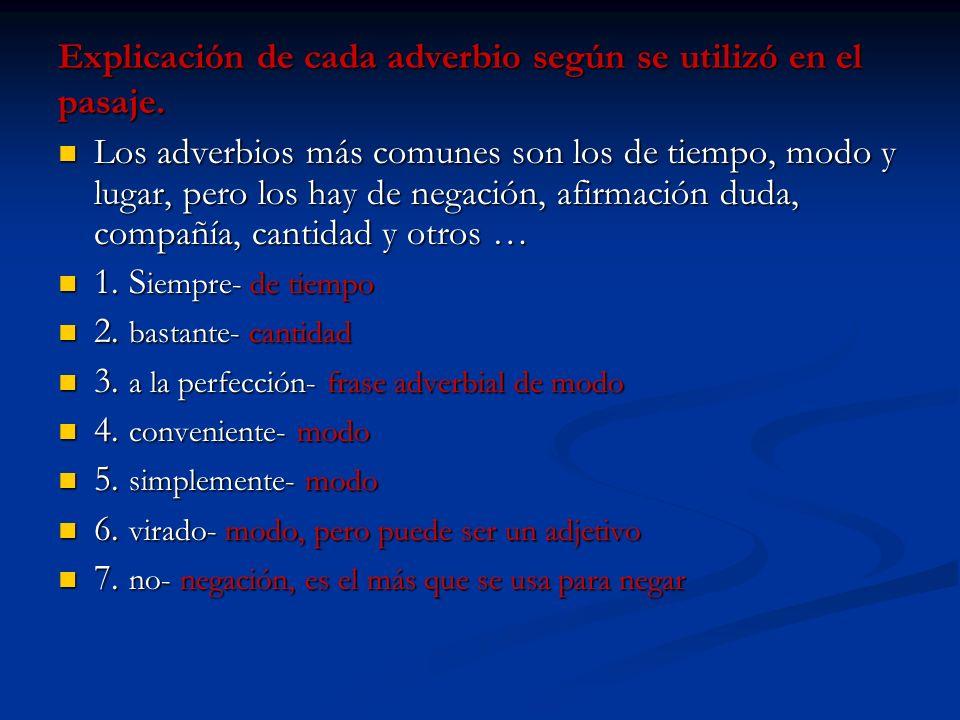 Explicación de cada adverbio según se utilizó en el pasaje.