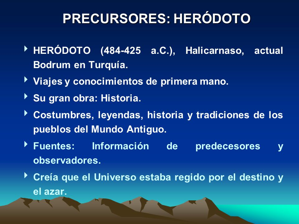 PRECURSORES: HERÓDOTO