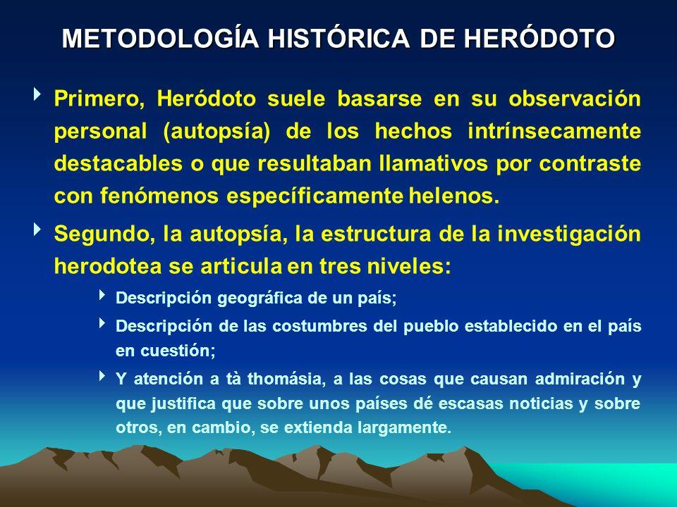 METODOLOGÍA HISTÓRICA DE HERÓDOTO