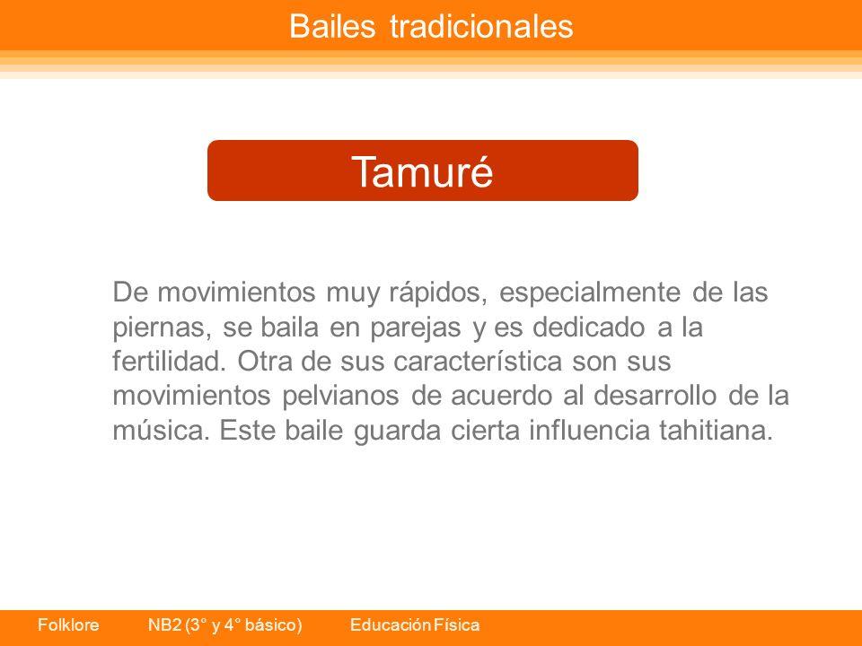 Tamuré Bailes tradicionales