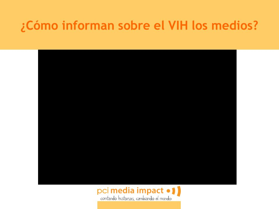 ¿Cómo informan sobre el VIH los medios