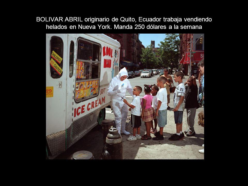 BOLIVAR ABRIL originario de Quito, Ecuador trabaja vendiendo helados en Nueva York.