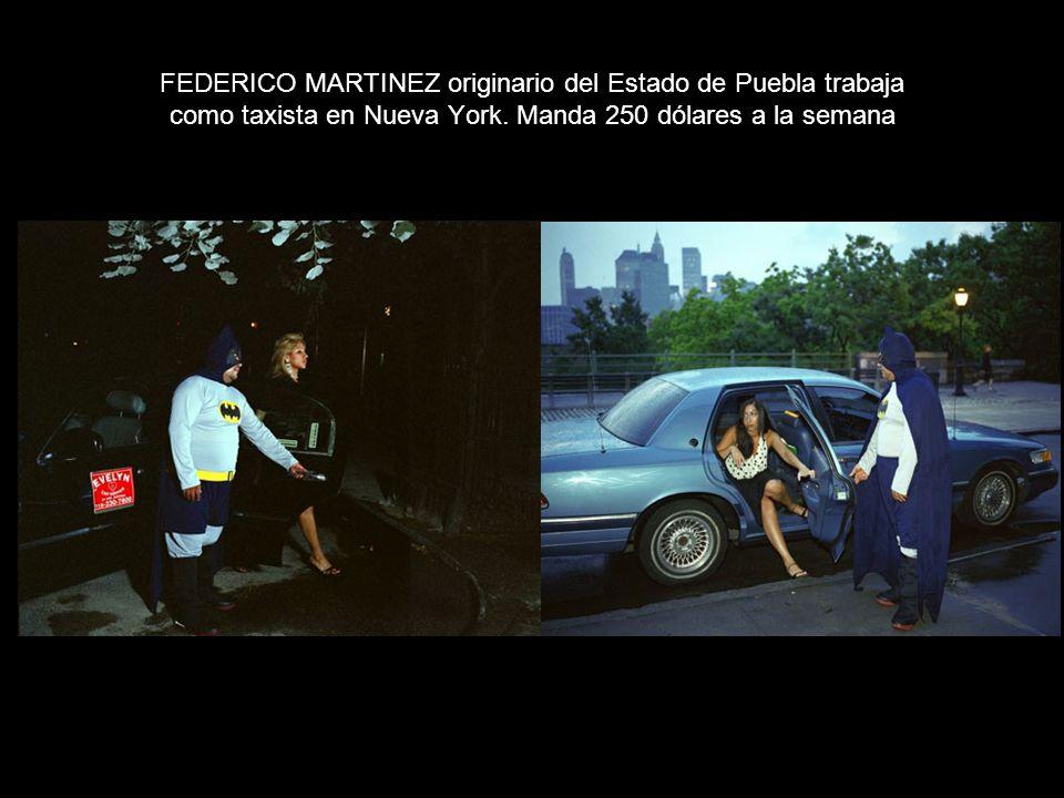 FEDERICO MARTINEZ originario del Estado de Puebla trabaja como taxista en Nueva York.