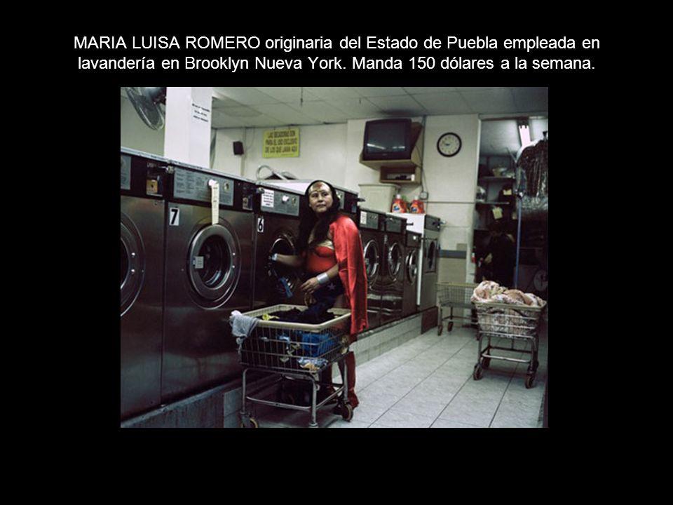 MARIA LUISA ROMERO originaria del Estado de Puebla empleada en lavandería en Brooklyn Nueva York.