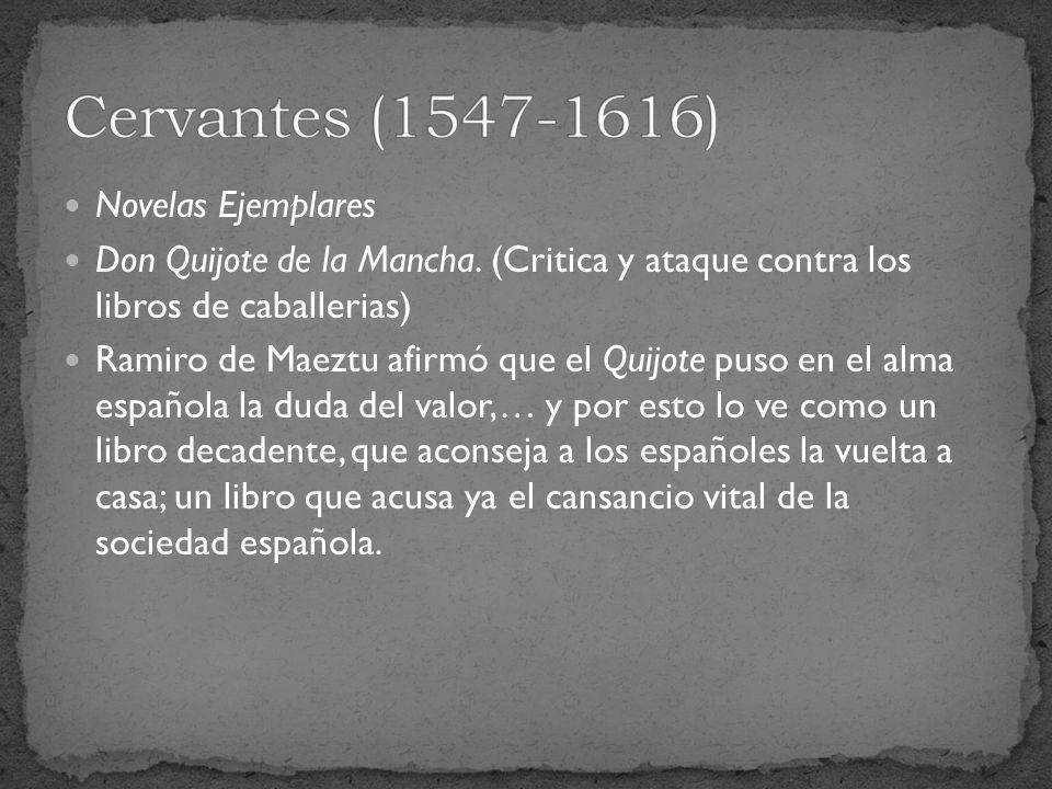 Cervantes (1547-1616) Novelas Ejemplares
