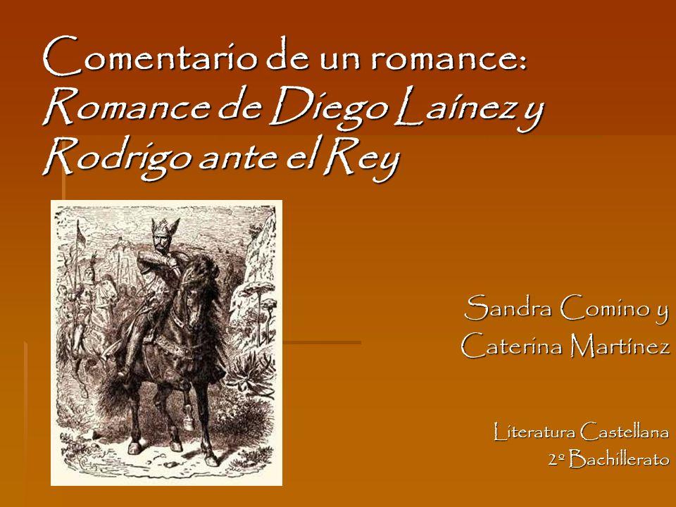 Comentario de un romance: Romance de Diego Laínez y Rodrigo ante el Rey