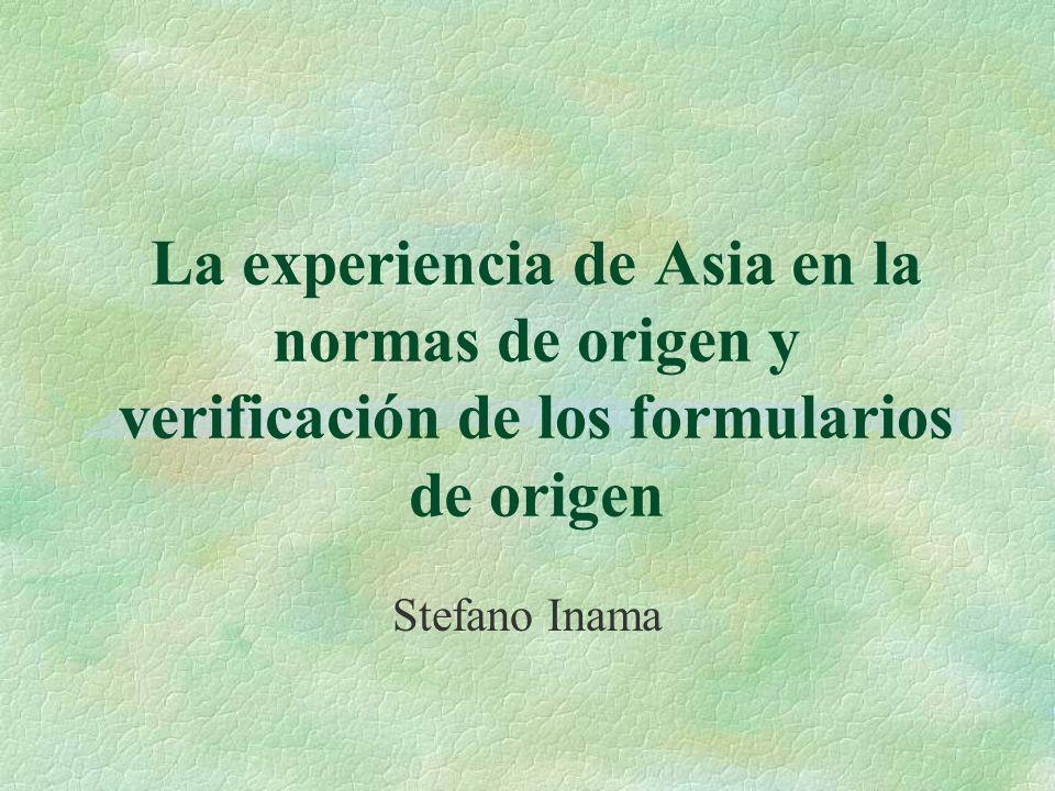 La experiencia de Asia en la normas de origen y verificación de los formularios de origen