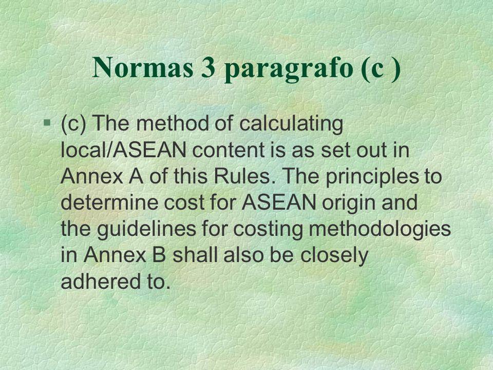 Normas 3 paragrafo (c )