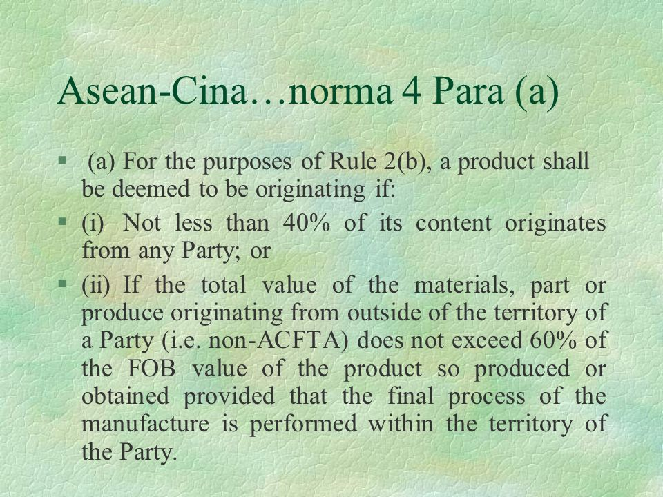 Asean-Cina…norma 4 Para (a)