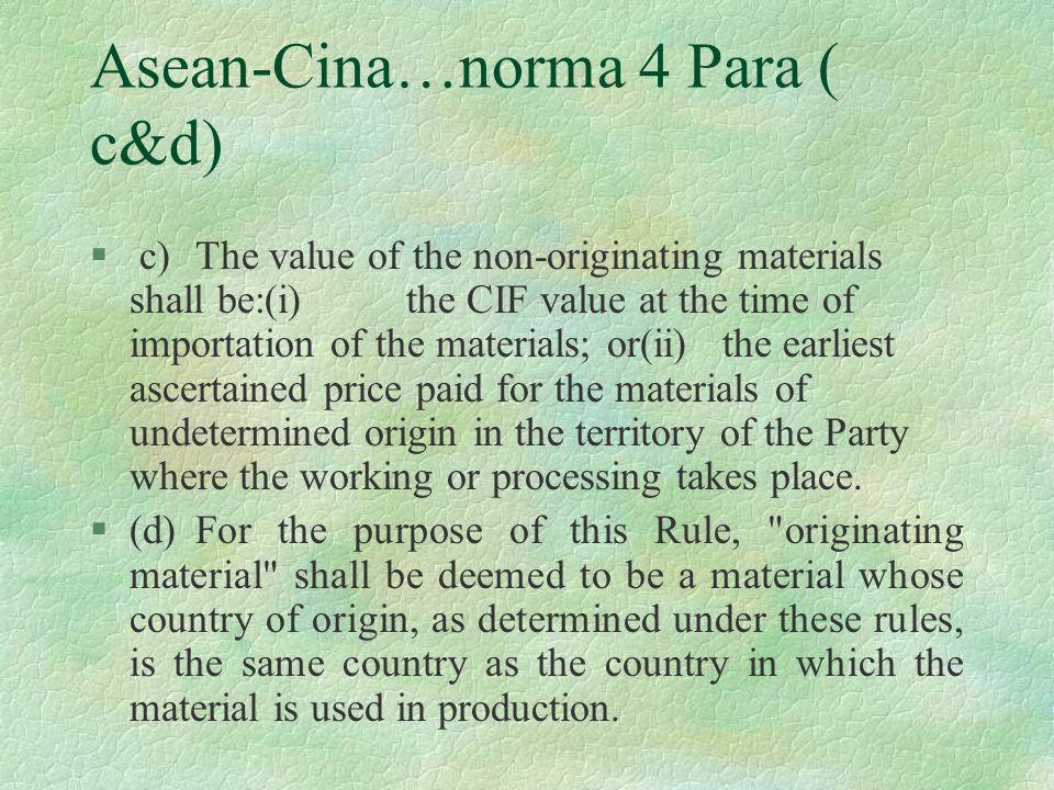 Asean-Cina…norma 4 Para ( c&d)