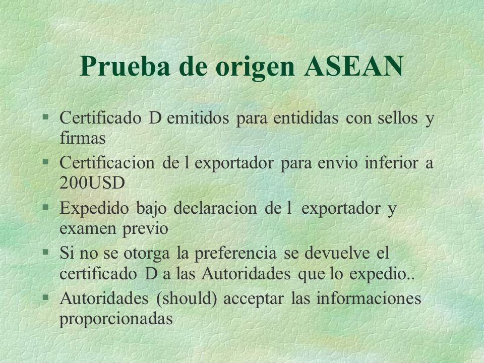 Prueba de origen ASEAN Certificado D emitidos para entididas con sellos y firmas. Certificacion de l exportador para envio inferior a 200USD.