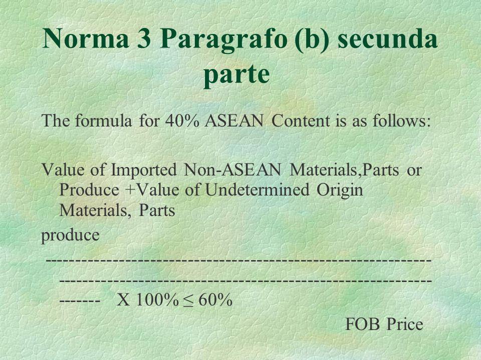 Norma 3 Paragrafo (b) secunda parte