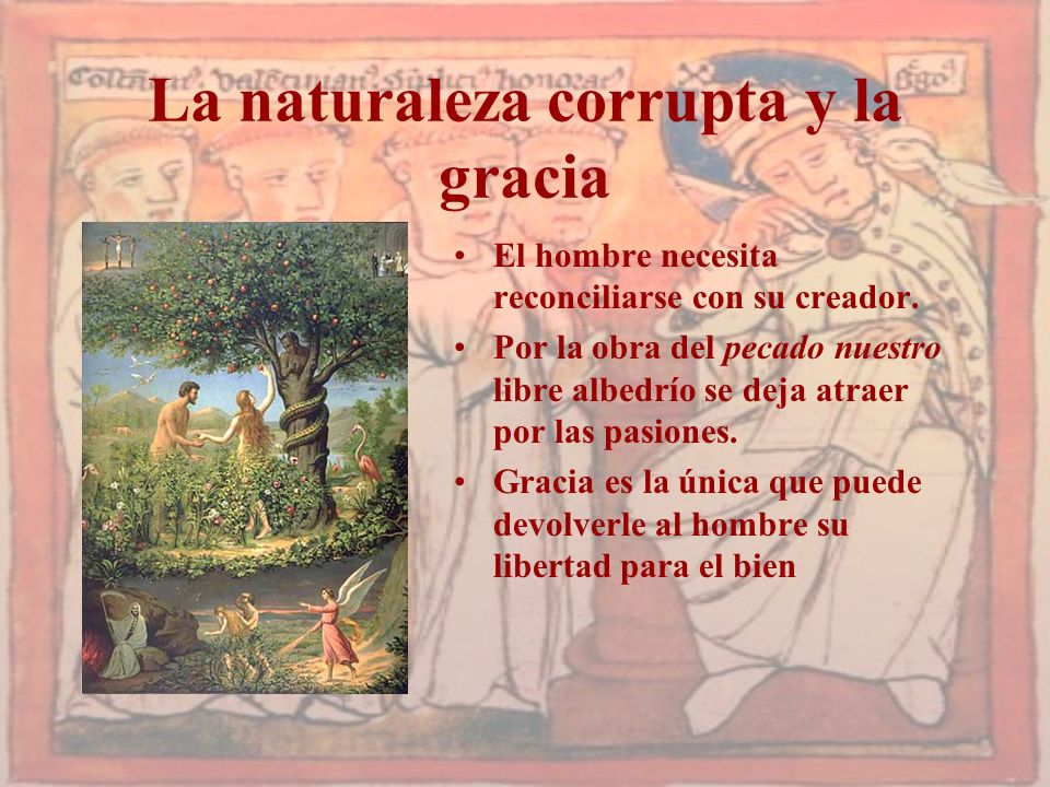 La naturaleza corrupta y la gracia