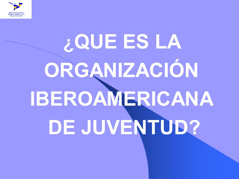ORGANIZACIÓN IBEROAMERICANA DE JUVENTUD