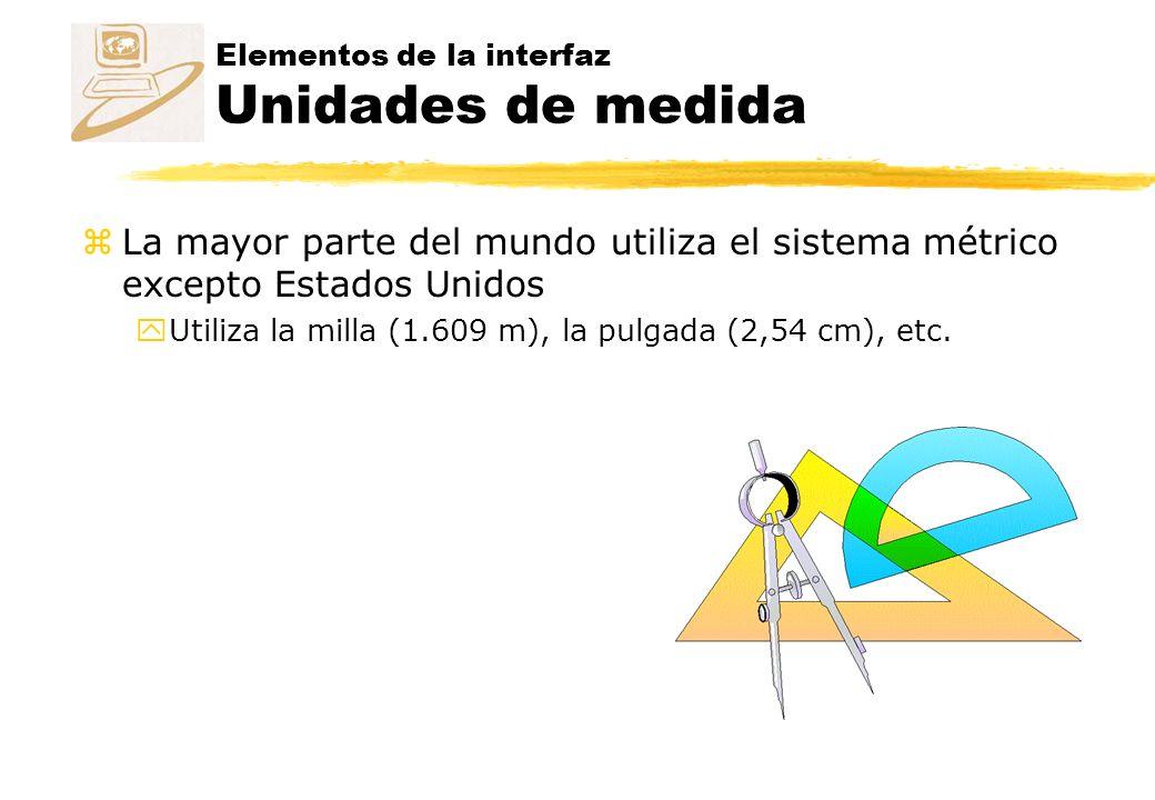 Elementos de la interfaz Unidades de medida