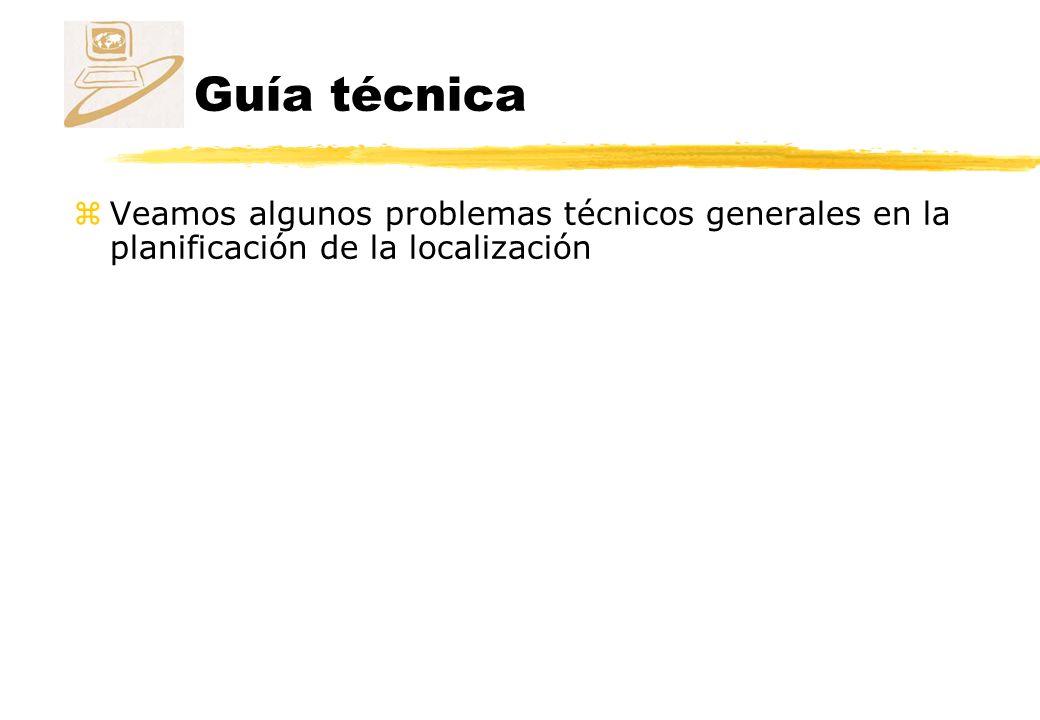 Guía técnica Veamos algunos problemas técnicos generales en la planificación de la localización