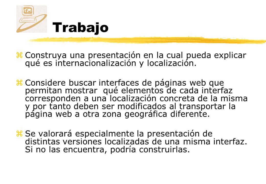 Trabajo Construya una presentación en la cual pueda explicar qué es internacionalización y localización.